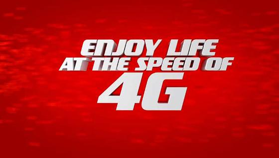 enjoy life at the speed of 4G
