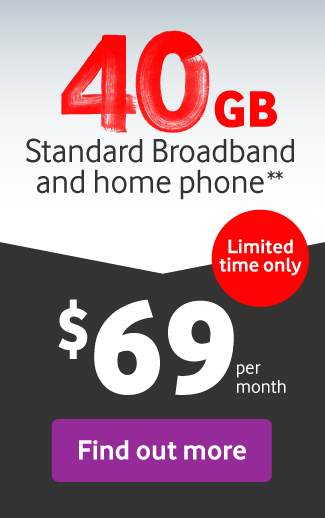 Get 40GB and homephone for $69 a month